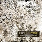 Deep House Stories: Volume Three