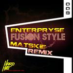 ENTERPRYSE/MATSKIE - Fusion Style (Front Cover)