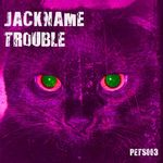 JACKNAME TROUBLE - Light Again (Front Cover)