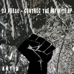 DJ FREAK - Control The Infinite EP (Front Cover)