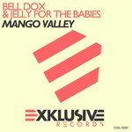BELL DOX & JELLY FOR THE BABIES - Mango Valley (Front Cover)
