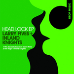 INLAND KNIGHTS/LARRY FIVES - Headlock EP (Front Cover)
