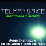 TELMAN & RICE - Marouska's Melody (the remixes) (Front Cover)