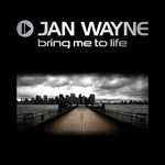 WAYNE, Jan - Bring Me To Life (Front Cover)