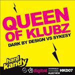 DARK BY DESIGN vs SYKESY - Queen Of Klubz (Front Cover)