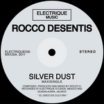 DESENTIS, Rocco - Silver Dust (Front Cover)