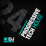 DJ Mixtools 24: Progressive Tech House (Sample Pack WAV)