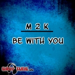 M2K - Be With You (Front Cover)