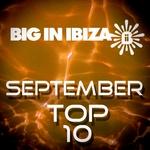 Big In Ibiza September Top 10