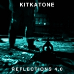 KITKATONE - Reflections 4 0 (Front Cover)