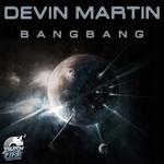 MARTIN, Devin - Bang Bang (Front Cover)