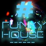#Funkyhouse