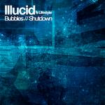 ILLUCID - Bubble (Front Cover)