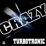 TURBOTRONIC - Crazy (Front Cover)