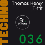 HENRY, Thomas/T-TRIT - Scander 036 (Front Cover)