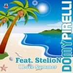 PIRELLI, Domy feat STELION - I Love Summer (Front Cover)