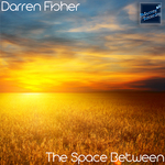 FISHER, Darren - The Space Between (Front Cover)