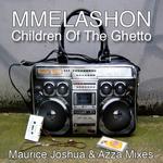 MMELASHON - Children Of The Ghetto (Maurice Joshua & Azza mixes) (Front Cover)
