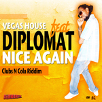 VEGAS HOUSE feat DIPLOMAT - Nice Again (Front Cover)