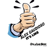 GAUDIOSO, Alex - It's Like (Front Cover)