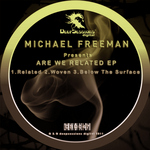 FREEMAN, Michael - Are We Related EP (Front Cover)