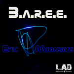 BAREE - Epic Moments (Front Cover)