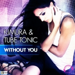 KIMURA & TUBE TONIC - Without You (Front Cover)
