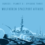 UGRESS - Wulfhoken Spaceport Affairs (Front Cover)