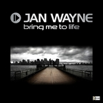 WAYNE, Jan - Bring Me To Life (Front Cover)
