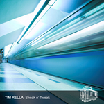 RELLA, Tim - Sneak N Tweak EP (Front Cover)
