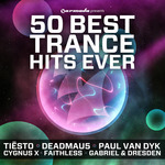 VARIOUS - 50 Best Trance Hits Ever (Front Cover)