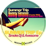SMOKE DJ/AWESOME - Summer Trip EP (Front Cover)
