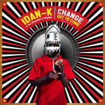 IDAN K & THE MOVEMENT OF RHYTHM - Change Got To Come (remixes EP) (Front Cover)