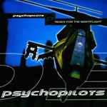 PSYCHOPILOTS - Ready For The Nightflight (Front Cover)