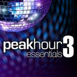 VARIOUS - Peak Hour Essentials Vol 3 (Front Cover)