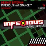 DERMOT BATEMAN - Infexious Harddance 7 (Front Cover)