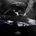 TANKMAN - Squanc Out EP (Front Cover)