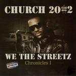 We The Streetz Chronicles I