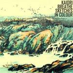 KAIORI BREATHE - Sketches In Colour (Front Cover)