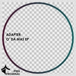 ADAPTER - O Da Mas EP (Front Cover)