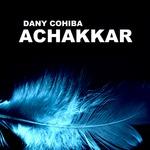 COHIBA, Dany - Achakkar (Front Cover)