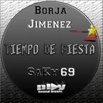 JIMENEZ, Borja feat SAKY69 - Tiempo De Fiesta (Front Cover)