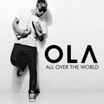 OLA - All Over The World (Front Cover)