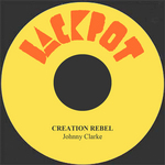 CLARKE, Johnny - Creation Rebel (Front Cover)