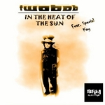 TWOBOB feat SPECIAL KAY - In The Heat Of The Sun (Front Cover)