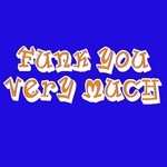 FUNK YOU VERY MUCH - Funked Off (Back Cover)