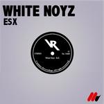 WHITE NOYZ - EsX (Front Cover)