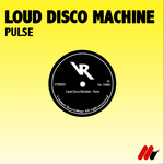 LOUD DISCO MACHINE - Pulse (Front Cover)