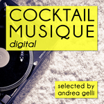 VARIOUS - Cocktail Musique (Selected By Andrea Gelli) (Front Cover)
