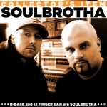 SOULBROTHA (12FINGER DAN & B-BASE) - Collector's Item (Front Cover)